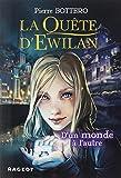 La quête d'Ewilan : D'un monde à l'autre - nouvelle édition