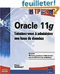 Oracle 11g - Entra�nez-vous � adminis...