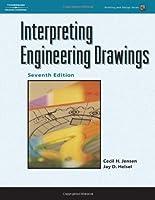 Interpreting Engineering Drawings Drafting and Design by Jensen