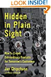 Hidden in Plain Sight: How to Create...