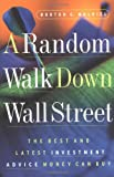 A Random Walk Down Wall Street: The Best and Latest Investment Advice Money Can Buy (Sixth Edition)