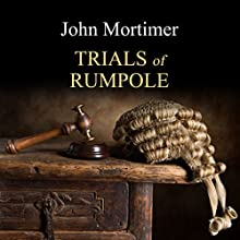 The Trials of Rumpole Audiobook by John Mortimer Narrated by Bill Wallis