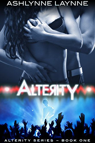 Book: Alterity (Alterity Series Book 1) by Ashlynne Laynne