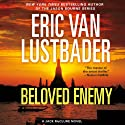 Beloved Enemy: A Jack McClure Thriller, Book 5 (       UNABRIDGED) by Eric Van Lustbader Narrated by Peter Berkrot