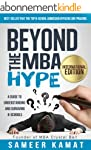 Beyond the MBA Hype: A Guide to Under...