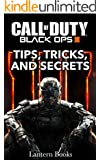 Call of Duty Black Ops 3 - Tips, Tricks, and Secrets