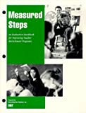 img - for Measured Steps: An Evaluation Handbook for Improving Teacher Recruitment Programs by Recruiting New Teachers Inc. (1998-09-15) Paperback book / textbook / text book