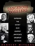 Dangerous Dossiers