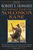 The Savage Tales of Solomon Kane (0345461509) by Howard, Robert E.