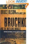 Bruchko And The Motilone Miracle: How...