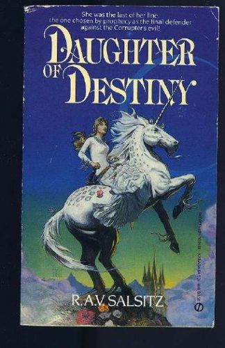 Daughter of Destiny, R. A. V. Salsitz