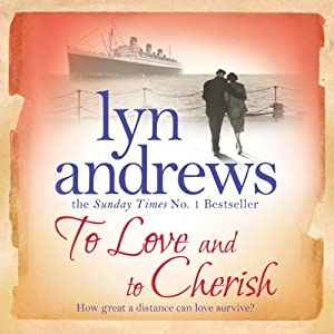 To Love and to Cherish | [Lyn Andrews]