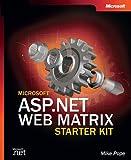 Microsoft® ASP.NET Web Matrix Starter Kit (Bpg-Other)