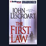 The First Law: A Dismas Hardy Novel (       UNABRIDGED) by John Lescroart Narrated by Robert Lawrence