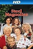 Steel Magnolias [HD]