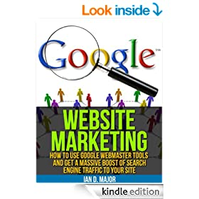 SEO: How To Use Google Webmaster Tools And Get A Massive Boost Of Search Engine Traffic To Your Site