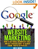 Website Marketing How To Use Google Webmaster Tools