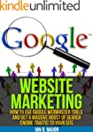 Website Marketing How To Use Google W...