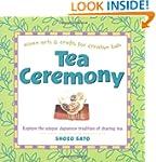 Tea Ceremony: Explore the unique Japa...