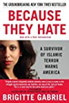 Because They Hate: A Survivor of Isla...