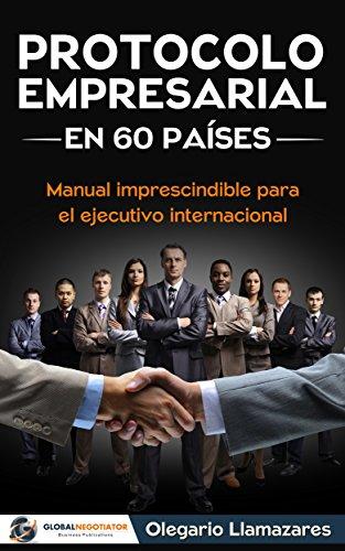 Portada del libro Protocolo empresarial en 60 países de Olegario Llamazares