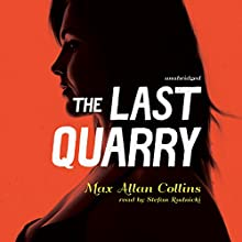 The Last Quarry: Quarry, Book 7 (       UNABRIDGED) by Max Allan Collins Narrated by Stefan Rudnicki