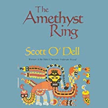 The Amethyst Ring Audiobook by Scott O'Dell Narrated by Jonathan Davis