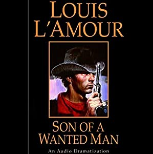 Son of a Wanted Man (Dramatized) Audiobook