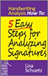 5 Easy Steps for Analyzing Signatures...