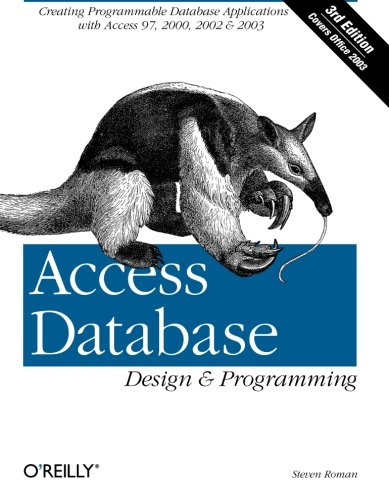 Access Database Design & Programming (3rd Edition) PDF