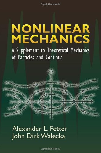 Nonlinear Mechanics: A Supplement to Theoretical...