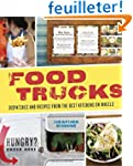 Food Trucks: Dispatches and Recipes f...