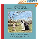 He Was There From the Day We Moved In (New York Review Books Children's Collection)