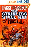 The Stainless Steel Rat Goes To Hell (Stainless Steel Rat Books)