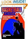Basketball in America: From the Playgrounds to Jordan's Game and Beyond (Contemoprary Sports Issues)