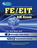 img - for FE - EIT: AM (Engineer in Training Exam) (Engineering (FE/EiT) Test Preparation) 3rd edition by Ahmed, N. U., Al-Khafaji, A., Balachandran, S., Cimbala, Joh (1998) Paperback book / textbook / text book