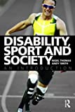 Disability, Sport and Society: An Introduction (0415378192) by Thomas, Nigel
