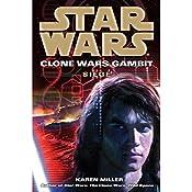 Star Wars: Clone Wars Gambit: Siege | Karen Miller