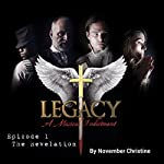 The Revelation: Legacy: A Musical Indictment, Episode 1 | November Christine