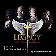 The Revelation: Legacy: A Musical Indictment, Episode 1 Audiobook by November Christine Narrated by Brant Rotnem, David Haley, Robert Fleet, Haviland Stillwell, TR Krupa, Tony Gonzalez, AnnaLisa Erickson, William Knight, Damian Sandolo, Michael Gasparro, Elizabeth Dubberley, Nick Dubberley