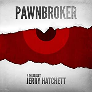 Pawnbroker | [Jerry Hatchett]
