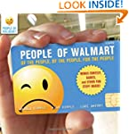 People of Walmart: Of the People, By...