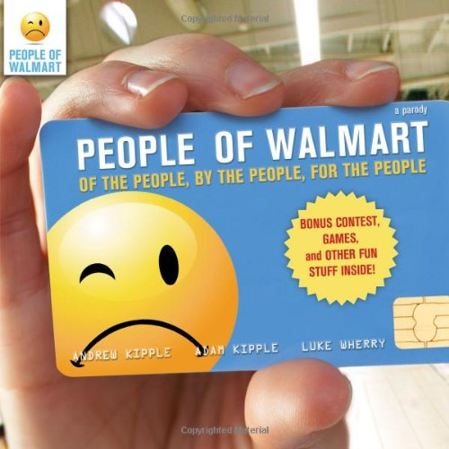 people-of-walmart-of-the-people-by-the-people-for-the-people