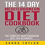 Mediterranean Diet: Awesome Mediterranean Diet Recipes for Weight Loss | Sarah Taylor