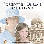 Forgotten Dreams | Katie Flynn