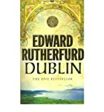 Edward Rutherfurd Dublin The Epic Novel by Rutherfurd, Edward ( Author ) ON Feb-05-2005, Paperback