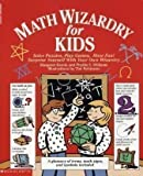Math Wizardry for Kids:  Solve Puzzles, Play Games, Have Fun!
