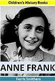 Anne Frank: Children's History Books