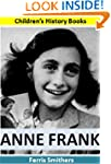 Anne Frank: Children's History Books