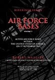 img - for Air Force Bases: Active Air Force Bases Within the United States of America on 17 September 1982 book / textbook / text book